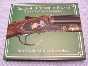 THE BEST OF HOLLAND & HOLLAND BY MCINTOSH & ROOSENBURG