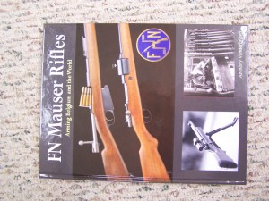 FN MAUSER RIFLES-ARMING BELGIUM AND THE WORLD BY VANDERLINDEN